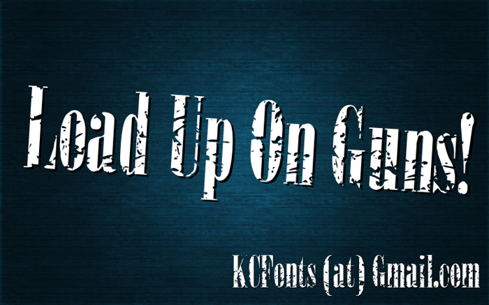 Load Up On Guns Font poster