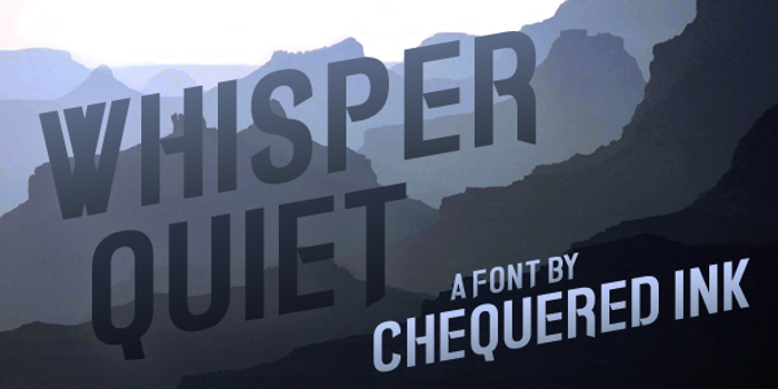 Whisper Quiet Font poster