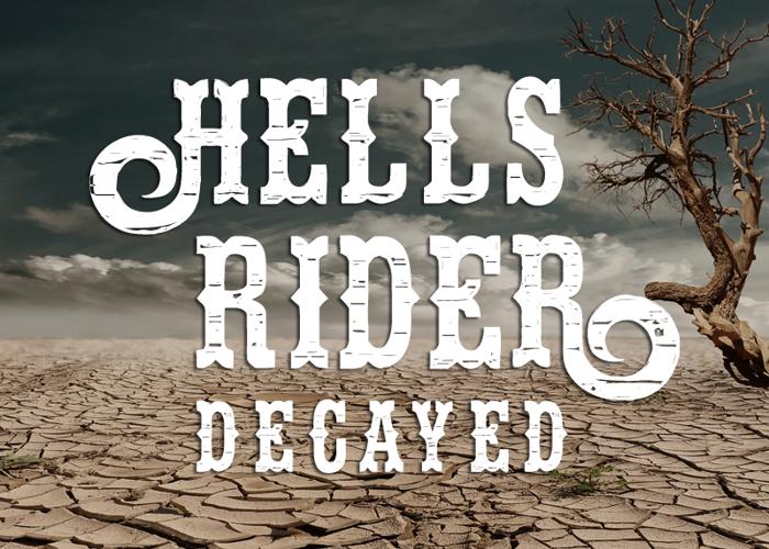 Hells Rider Decay Font poster