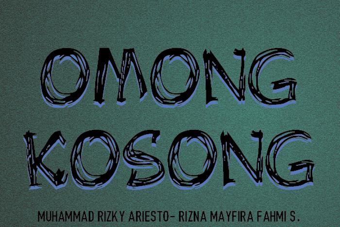 OMONG KOSONG Font poster