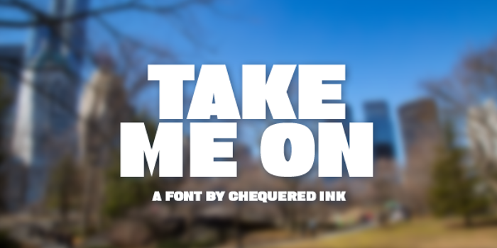 Take Me On Font poster