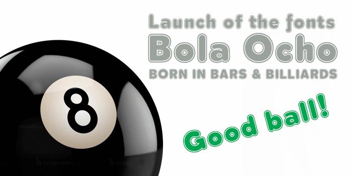 Bola Ocho Font poster