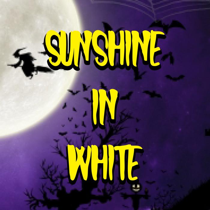 Sunshine In White Font poster
