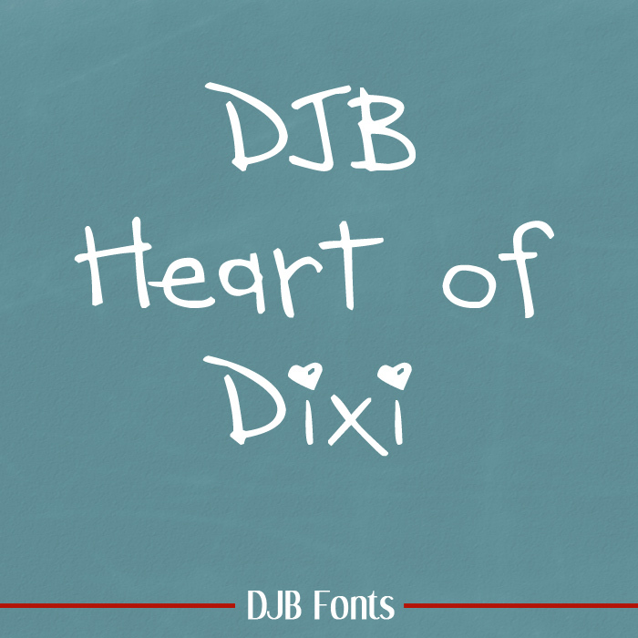 DJB HEART OF DIXI Font poster