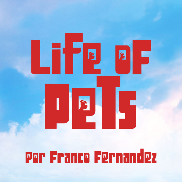 Life of Pets Font poster