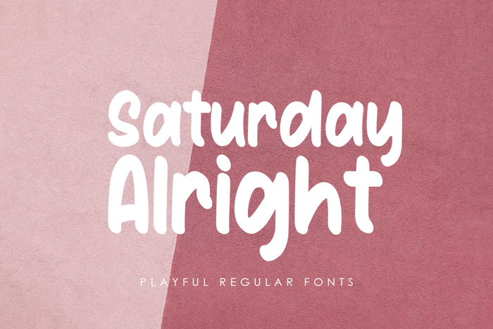 Saturday Alright Font poster