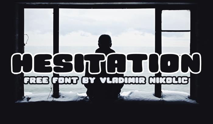 Hesitation Font poster
