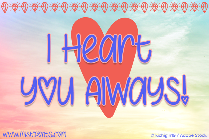 I Heart You Always Font poster