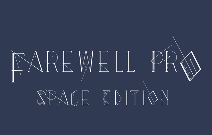 """Farewell Pro """"Space Edition"""" Font poster"""