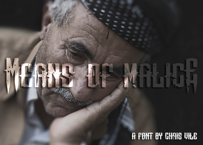 Means of malicE Font poster