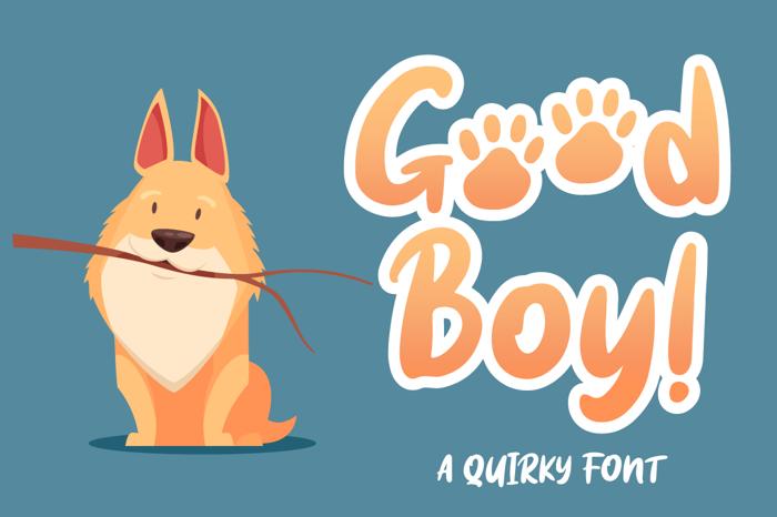 Good boy Font