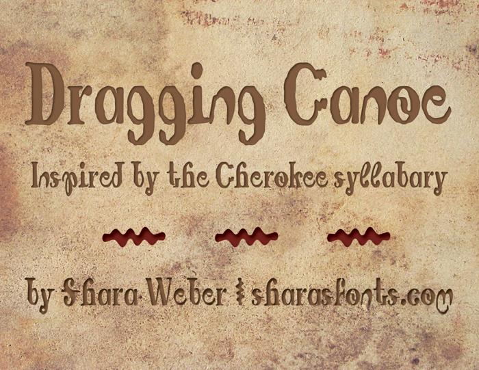 Dragging Canoe Font poster