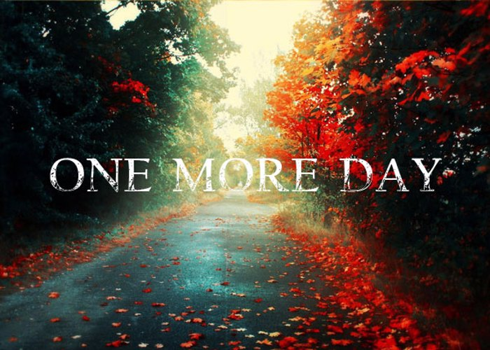 One more Day Font poster