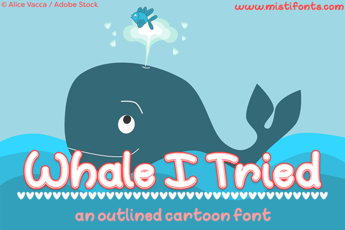Whale I Tried Font poster