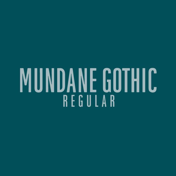 Mundane Gothic Font poster