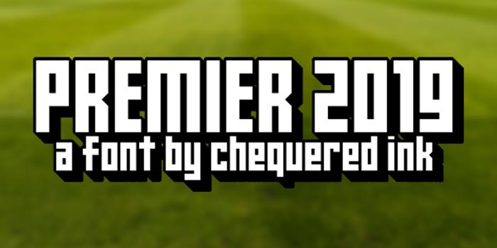 Premier 2019 Font poster