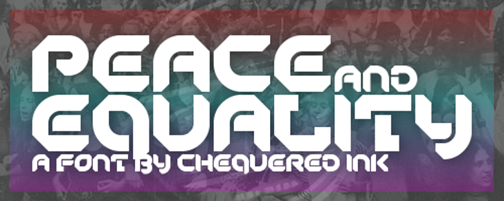 Peace And Equality Font screenshot poster