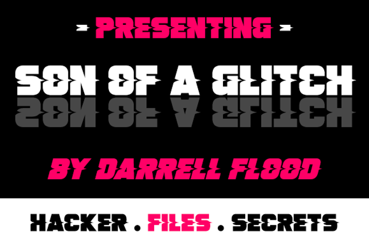 Son Of A Glitch Font poster screenshot