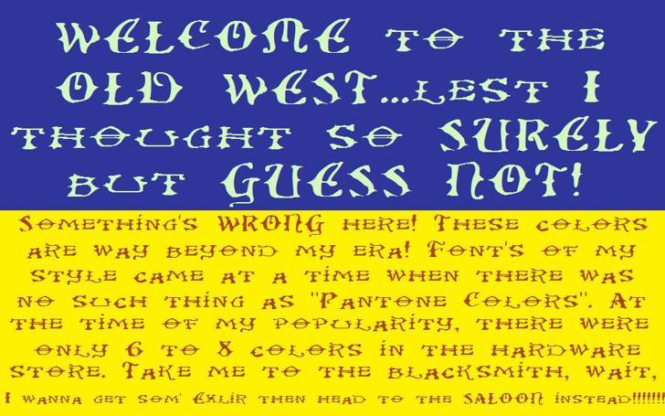 Ol' Wes' Rustik Font text handwriting