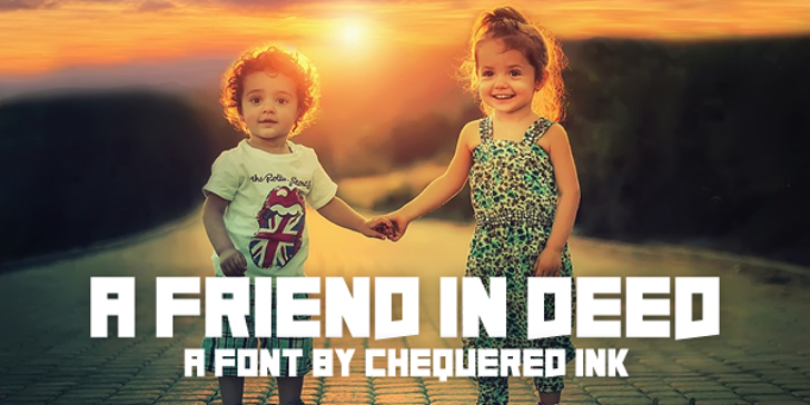 A Friend In Deed Font toddler human face