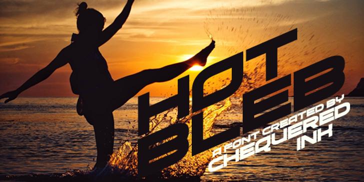 Hot Bleb Font outdoor sunset