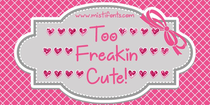 Too Freakin Cute Demo Font design graphic