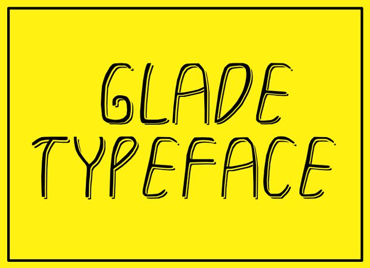GLADE TYPEFACE Font handwriting design