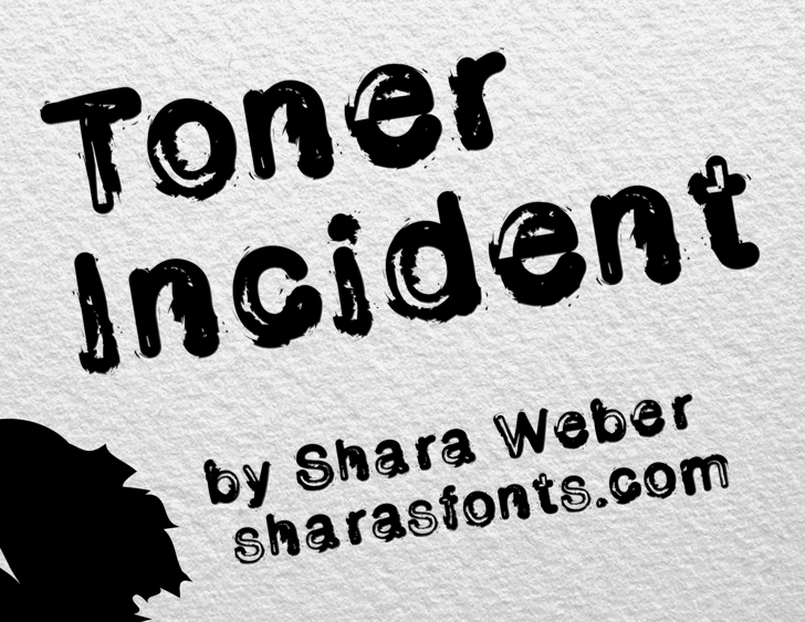 Toner Incident Font text handwriting