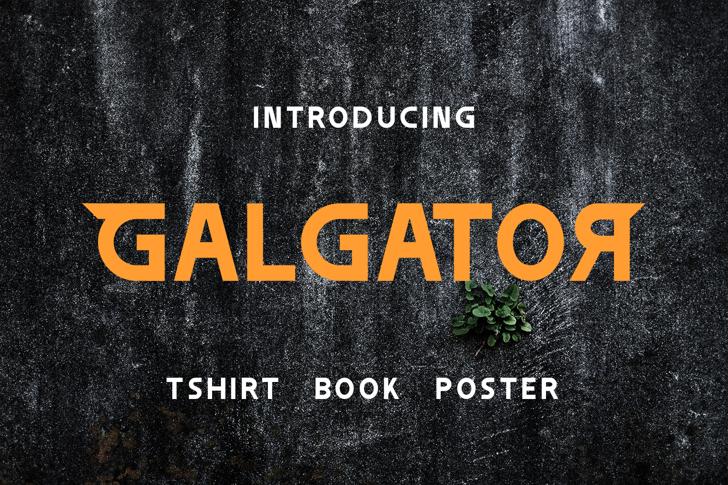 Galgator Free Font design poster