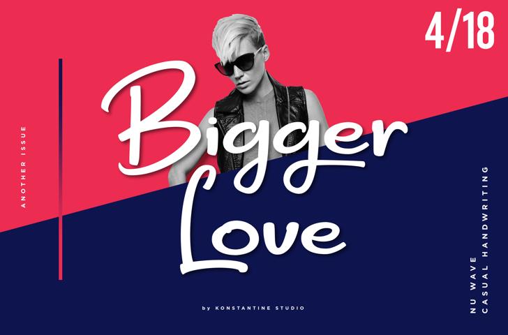 Bigger Love DEMO Font poster design