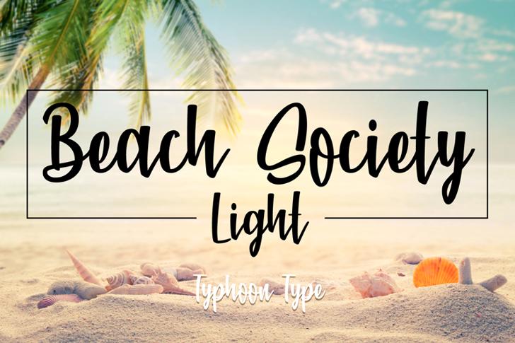 Beach Society Light Font sky handwriting