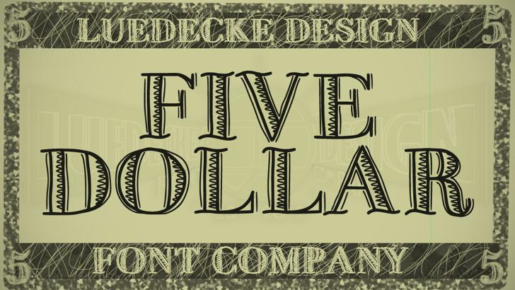 FiveDollar Font typography design