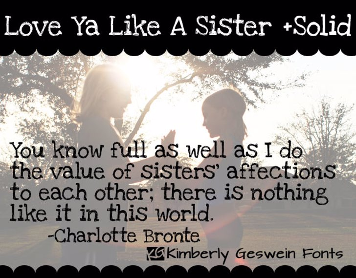 Love Ya Like A Sister Font text poster