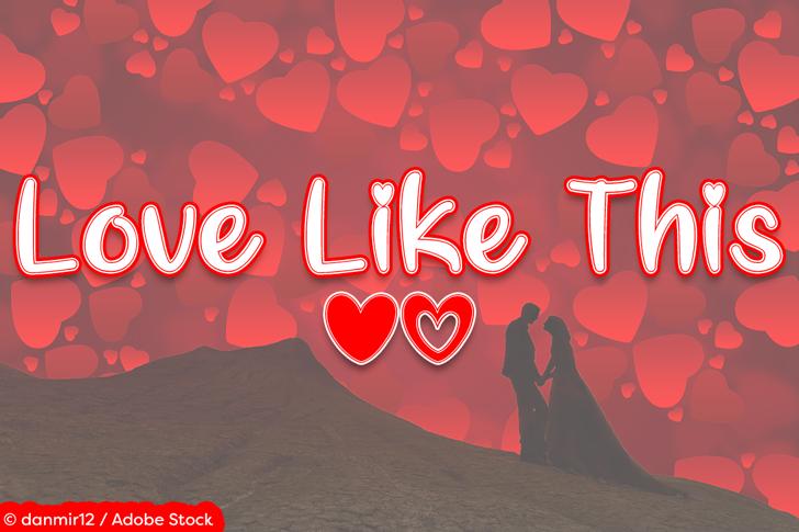Love Like This Font cartoon vector graphics