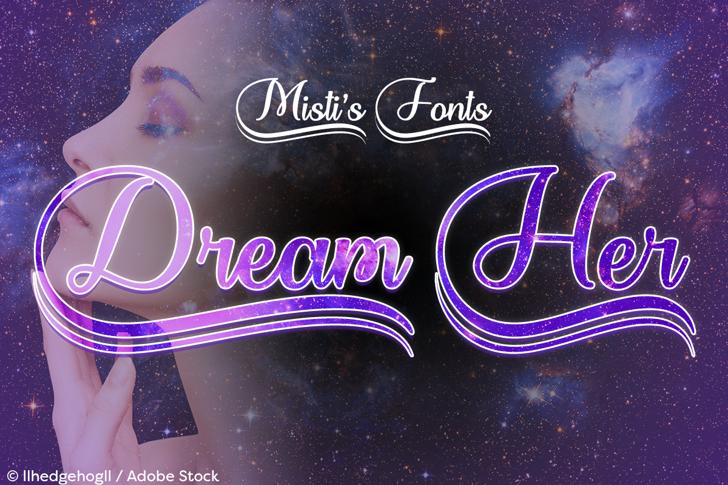 Dream Her Font text design