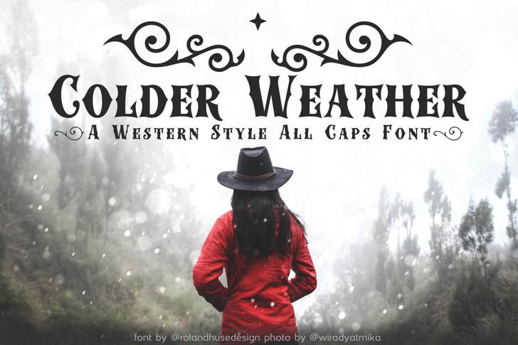 Colder Weather Font poster