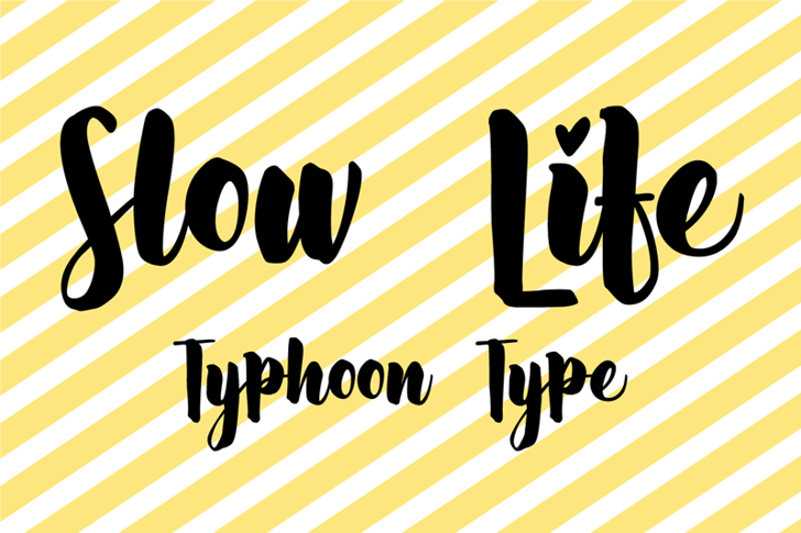 Slow Life Font design graphic