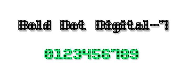 Bold Dot Digital-7 Font design screenshot