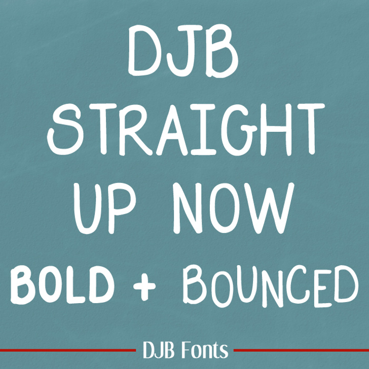 DJB Straight Up Now Font text screenshot