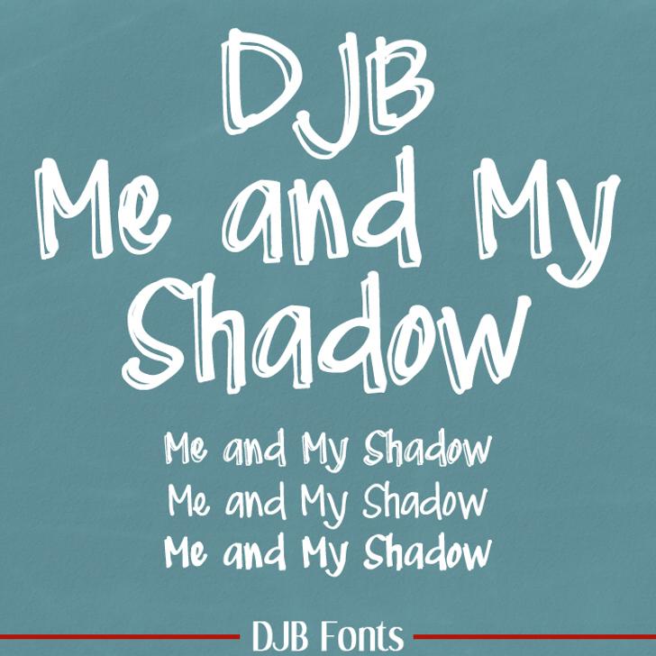 DJB Me and My Shadow Font handwriting blackboard