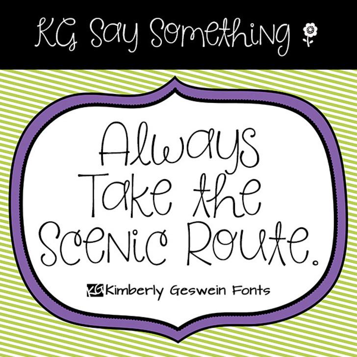 KG Say Something Font cartoon text