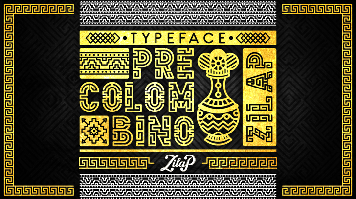 Zilap Precolombino Personal Use Font text poster