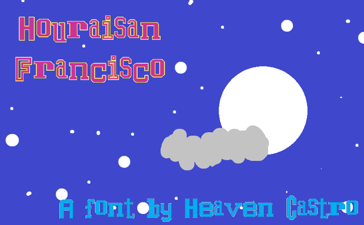 Houraisan Francisco Font moon design