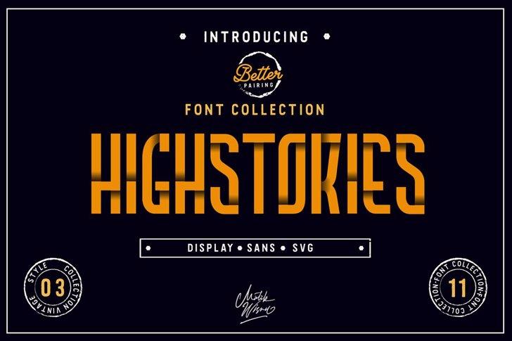 Highstories 2 Font poster design