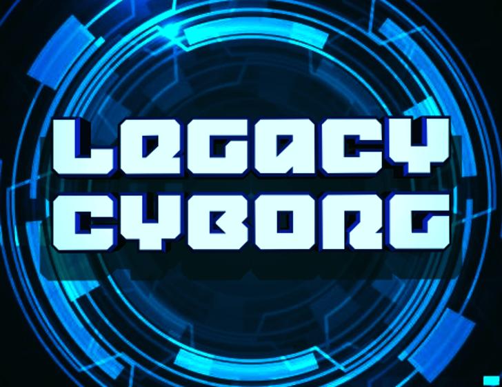Legacy Cyborg Font poster
