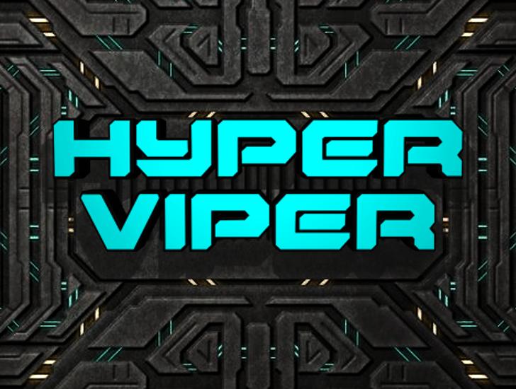 Hyper Viper Font poster