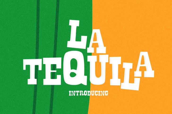 La Tequila Font design graphic