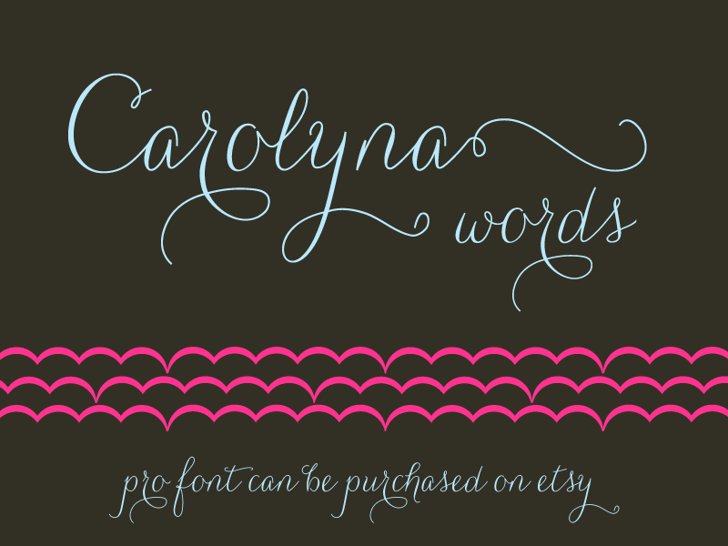 Carolyna Words Font handwriting design