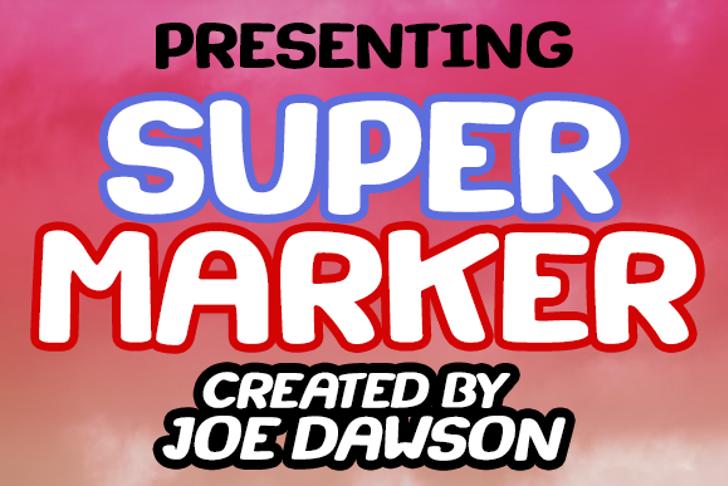 Super Marker Font poster