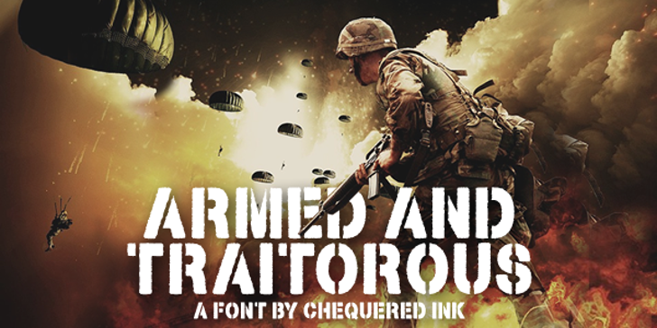 Armed and Traitorous Font poster weapon